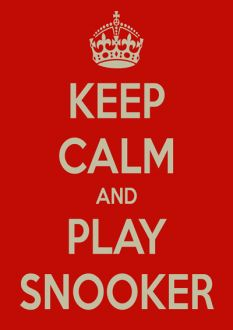 Keep Calm and Play Snooker Poster