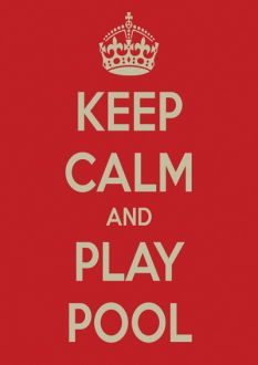 Keep Calm and Play Pool Poster