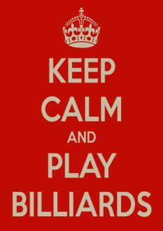 Keep Calm and Play Billiards Poster